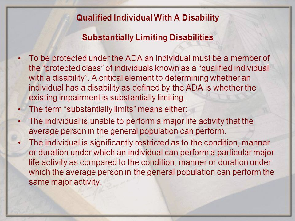 Qualified Individual With A Disability Substantially Limiting Disabilities