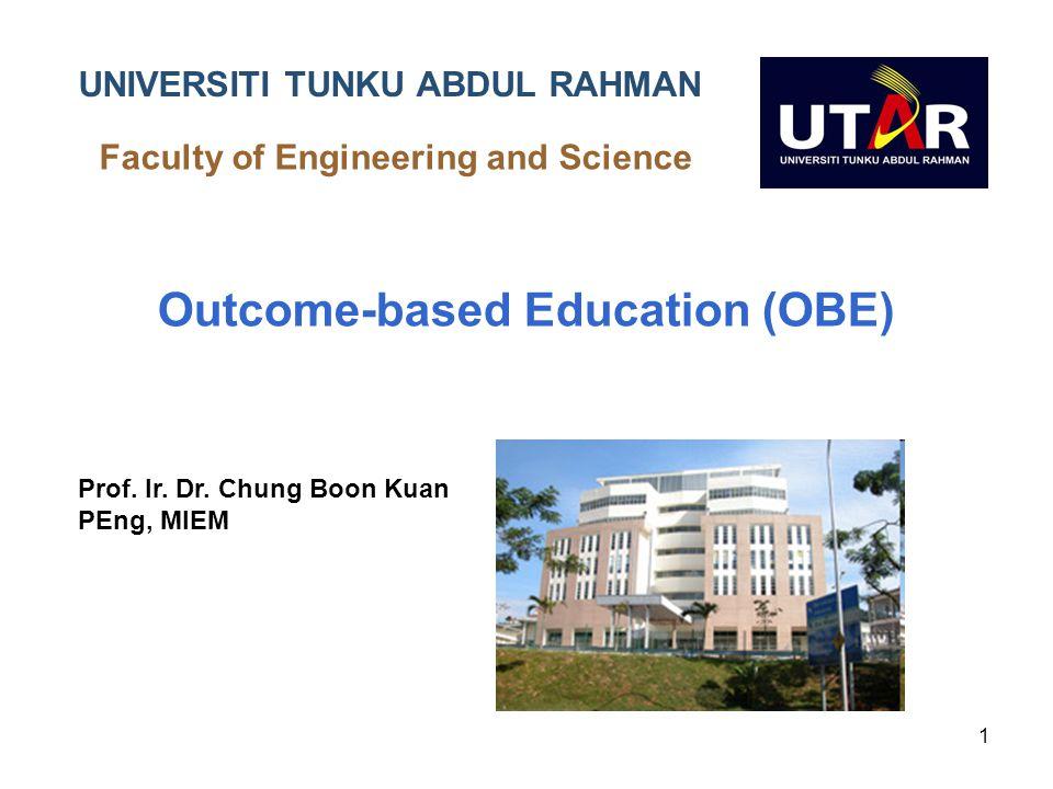 UNIVERSITI Outcome-based Education (OBE) UNIVERSITI TUNKU ABDUL RAHMAN