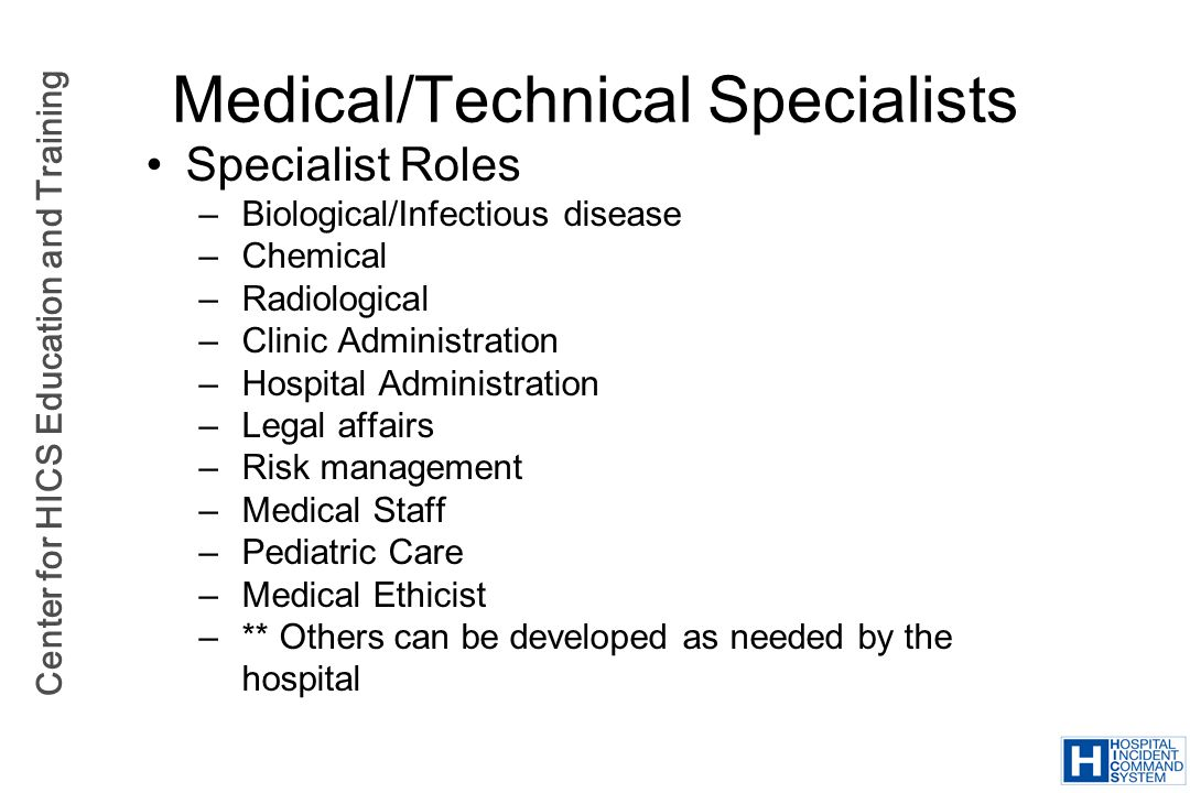 Medical/Technical Specialists