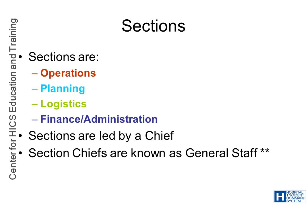 Sections Sections are: Sections are led by a Chief