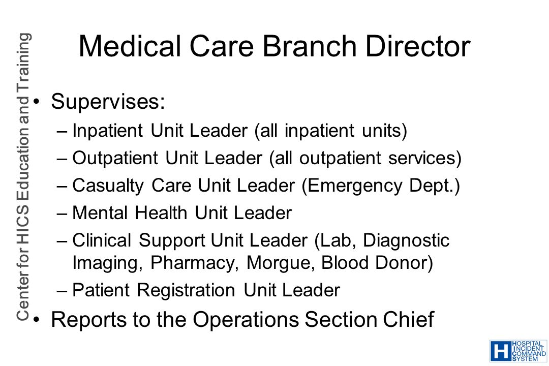 Medical Care Branch Director