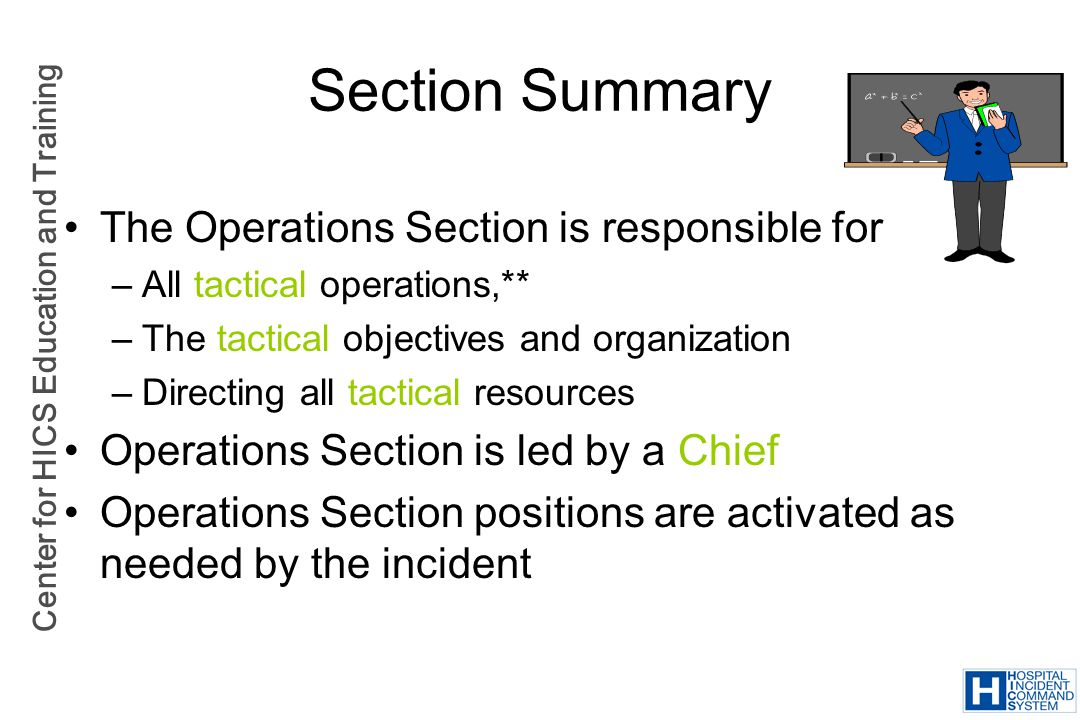 Section Summary The Operations Section is responsible for