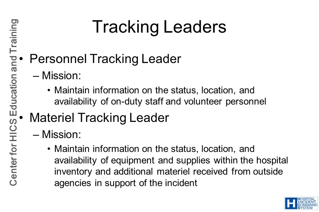 Tracking Leaders Personnel Tracking Leader Materiel Tracking Leader