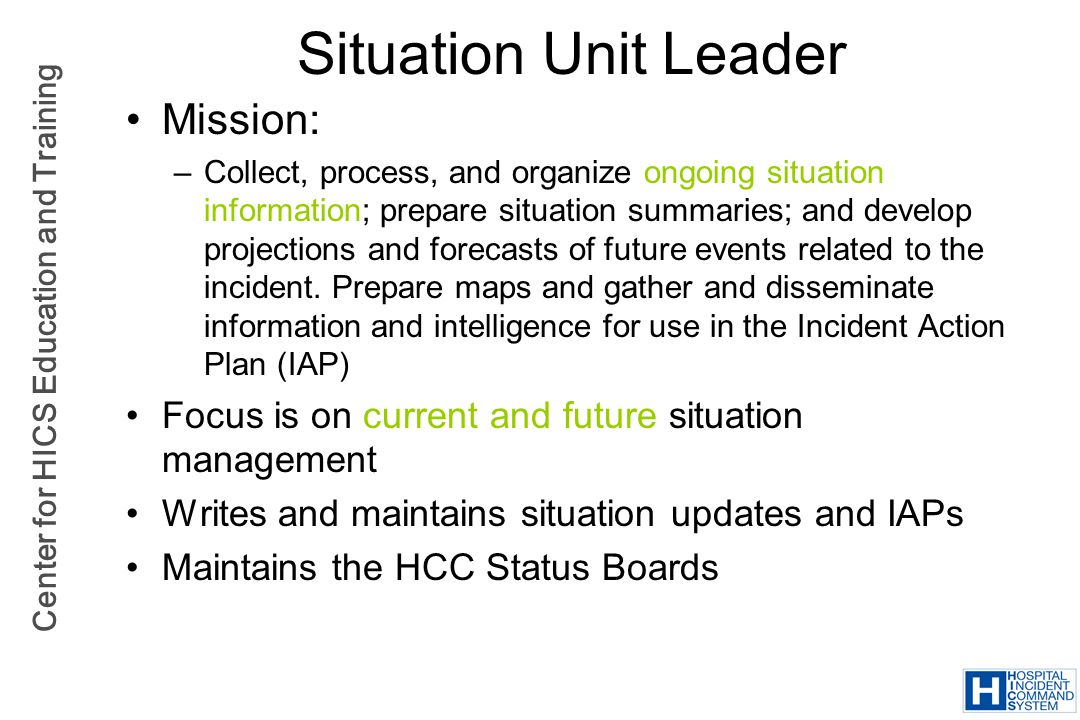 Situation Unit Leader Mission: