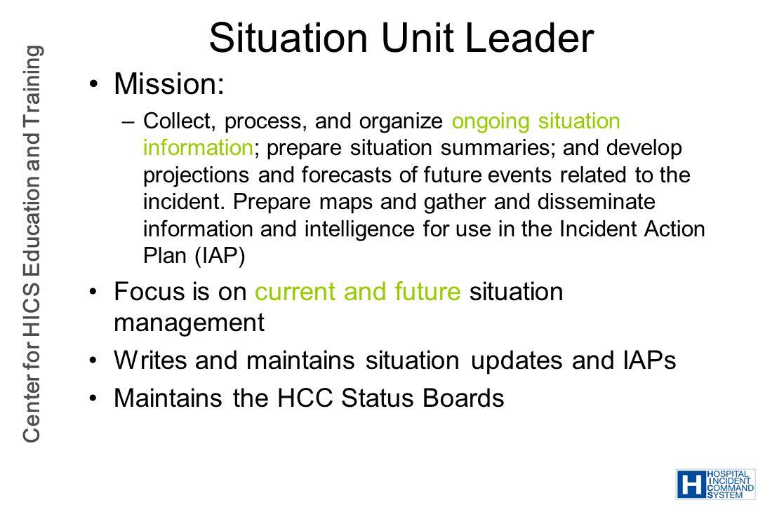 Situation Unit Leader Mission:
