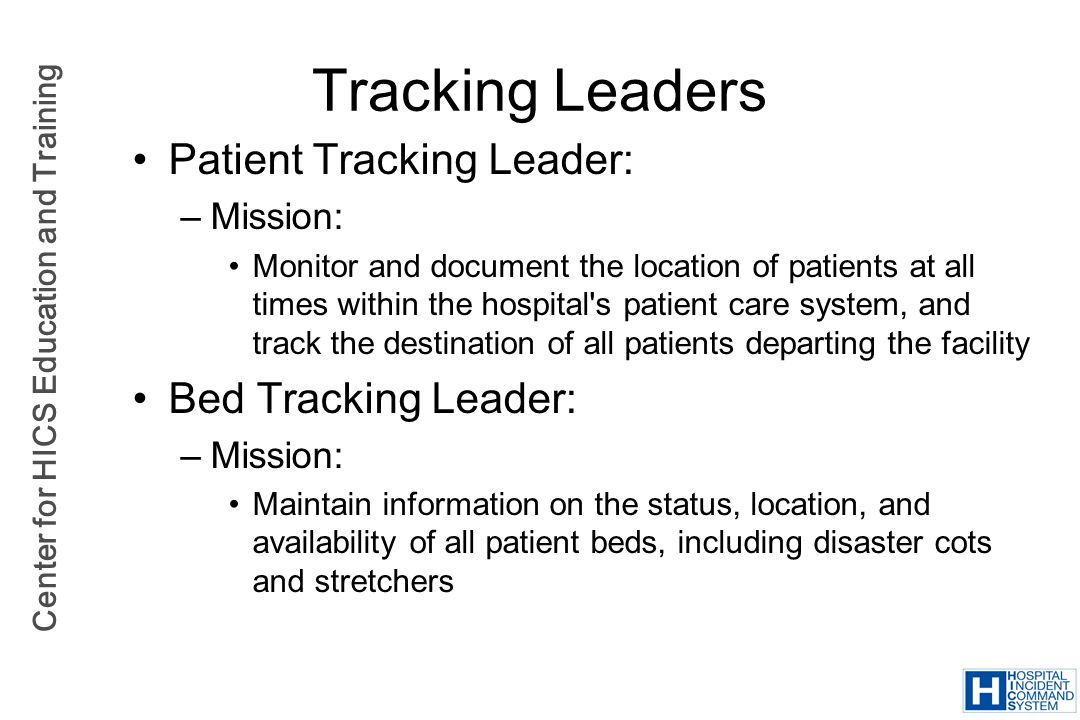 Tracking Leaders Patient Tracking Leader: Bed Tracking Leader: