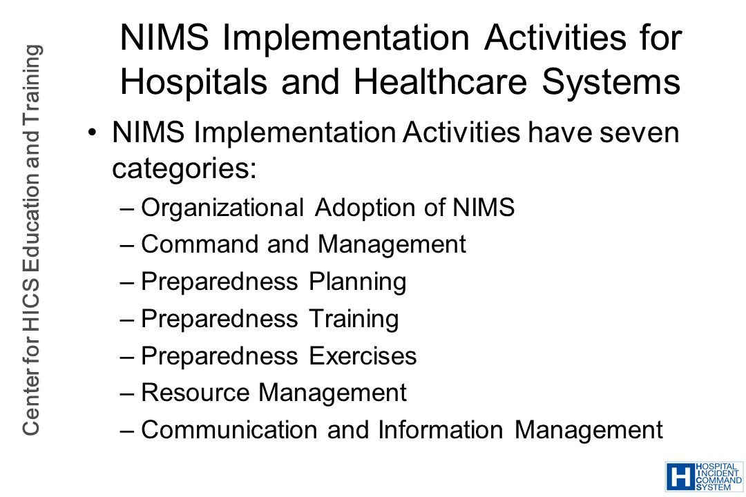 NIMS Implementation Activities for Hospitals and Healthcare Systems