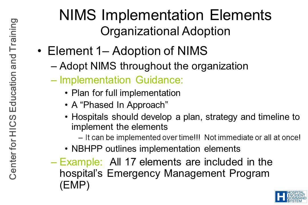 NIMS Implementation Elements Organizational Adoption
