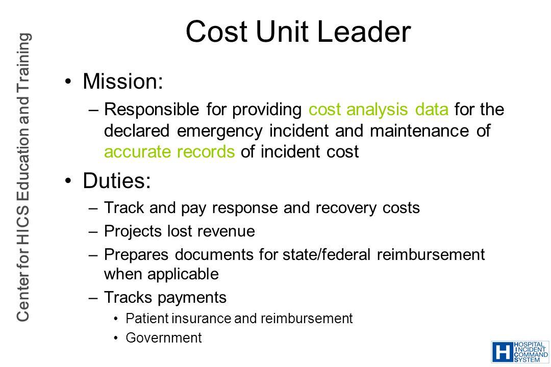 Cost Unit Leader Mission: Duties: