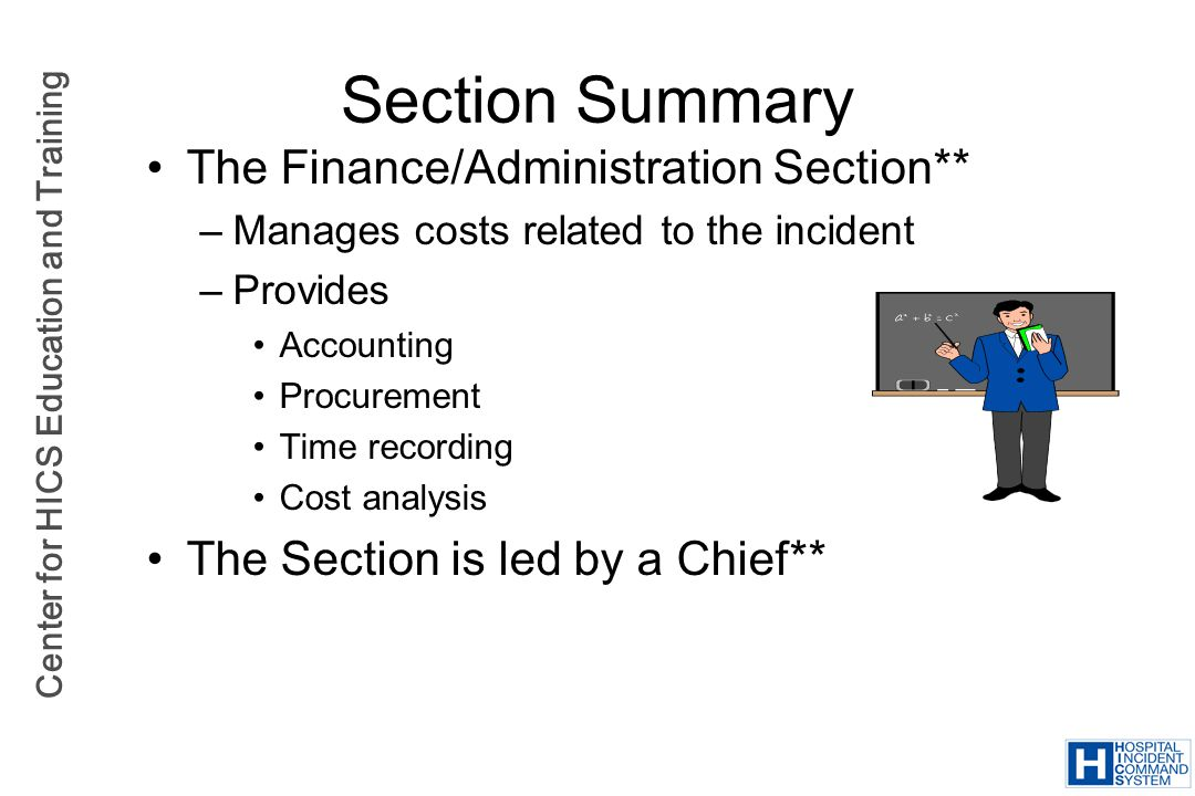 Section Summary The Finance/Administration Section**