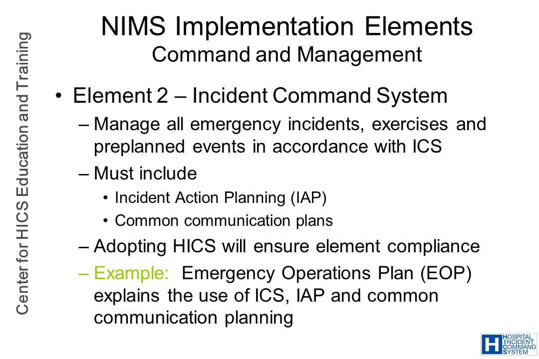 NIMS Implementation Elements Command and Management