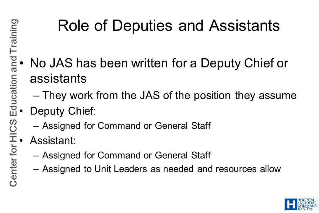 Role of Deputies and Assistants