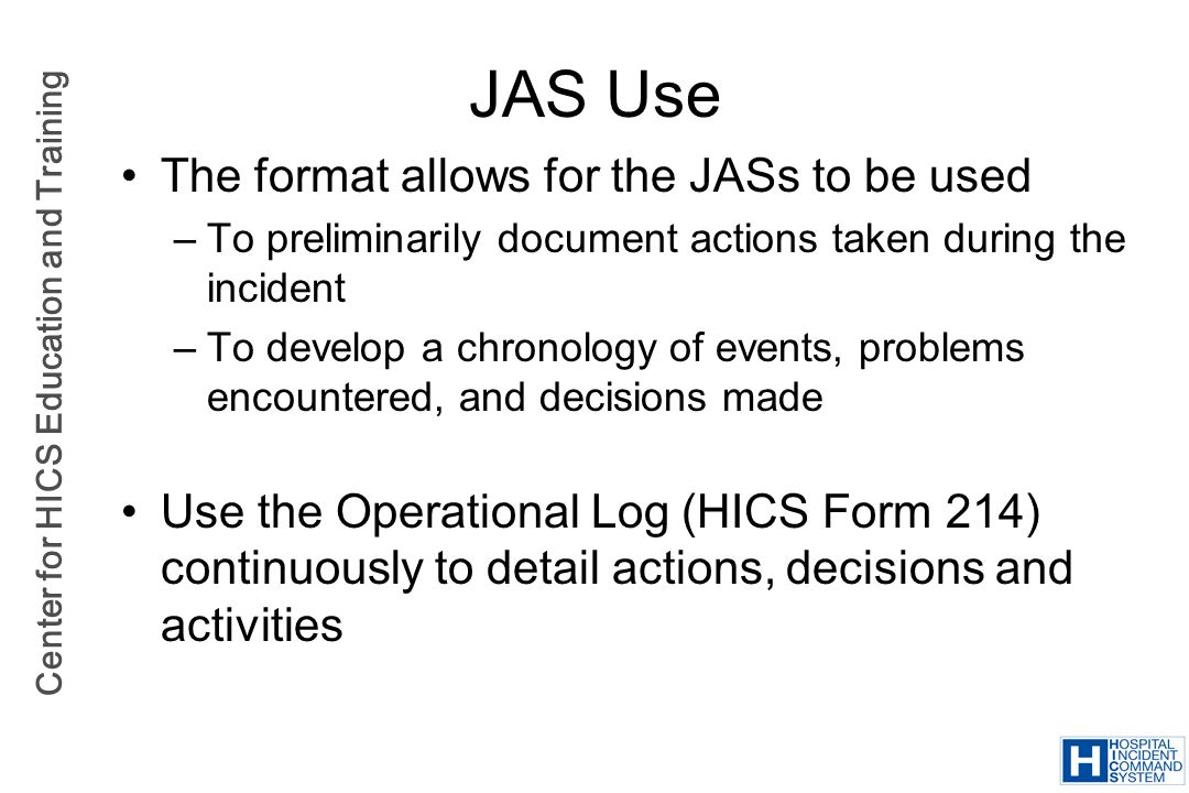 JAS Use The format allows for the JASs to be used