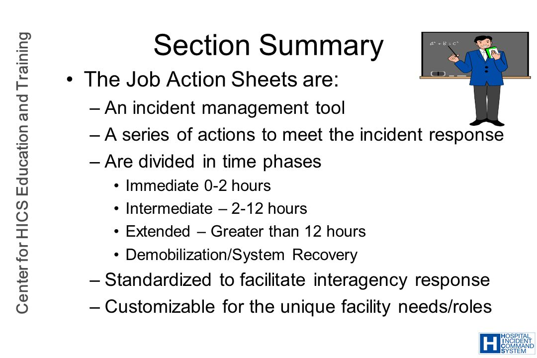 Section Summary The Job Action Sheets are: An incident management tool