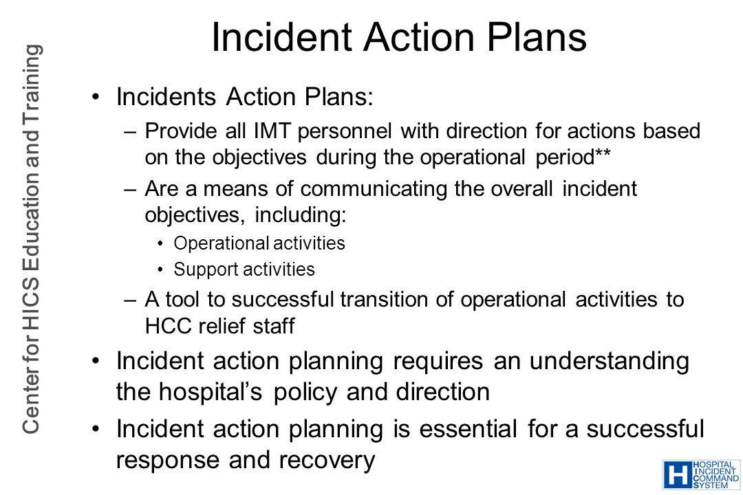 Incident Action Plans Incidents Action Plans: