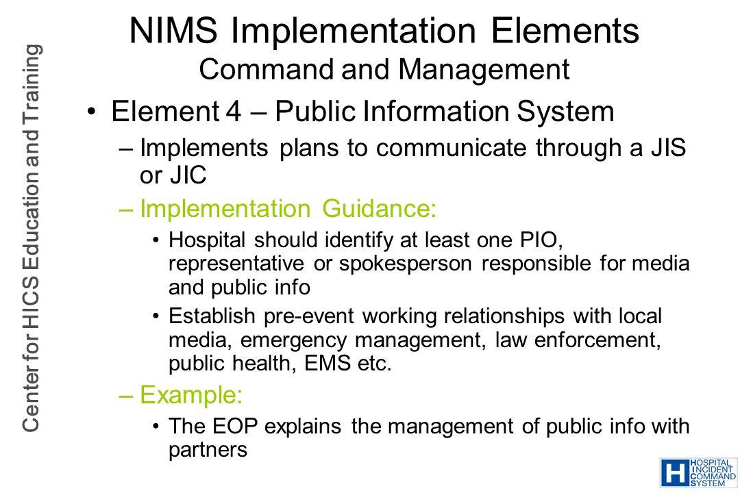 NIMS Implementation Elements Command and Management
