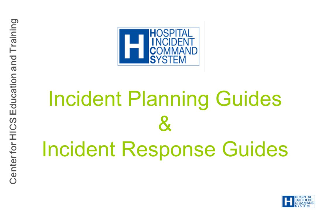 Incident Planning Guides & Incident Response Guides