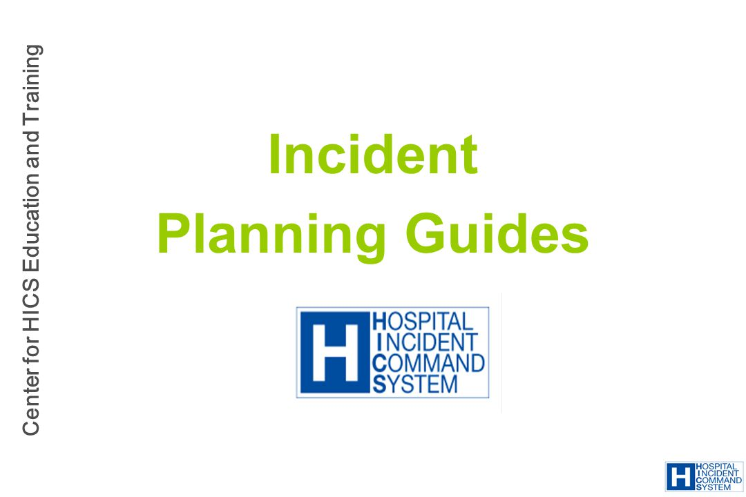 Incident Planning Guides