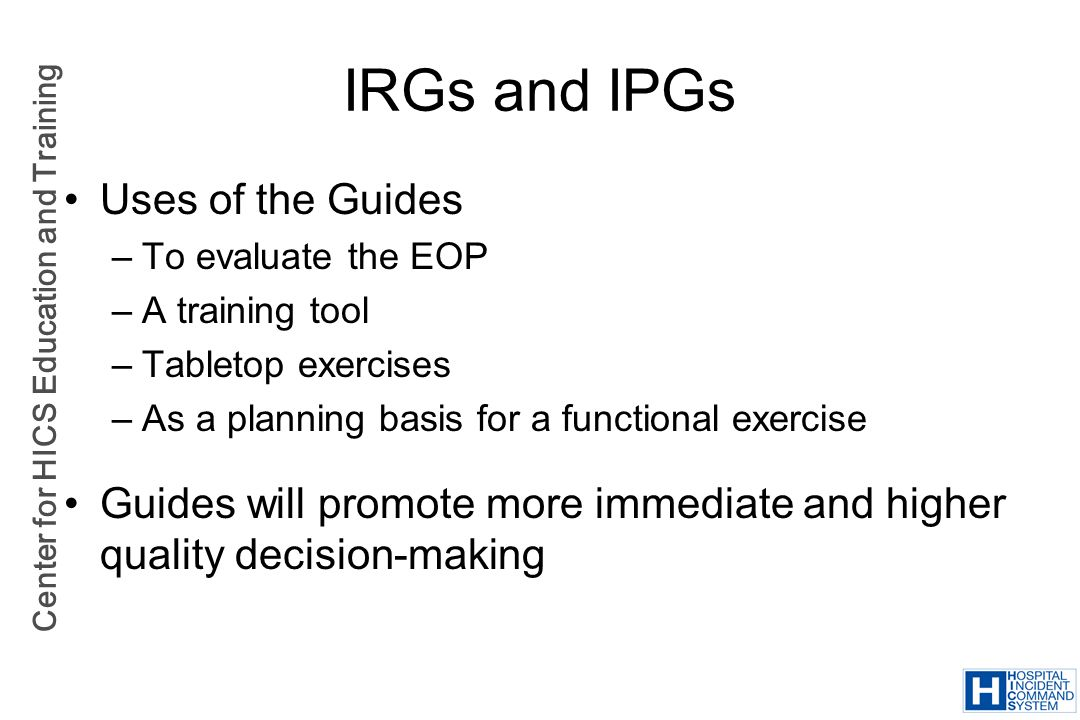 IRGs and IPGs Uses of the Guides