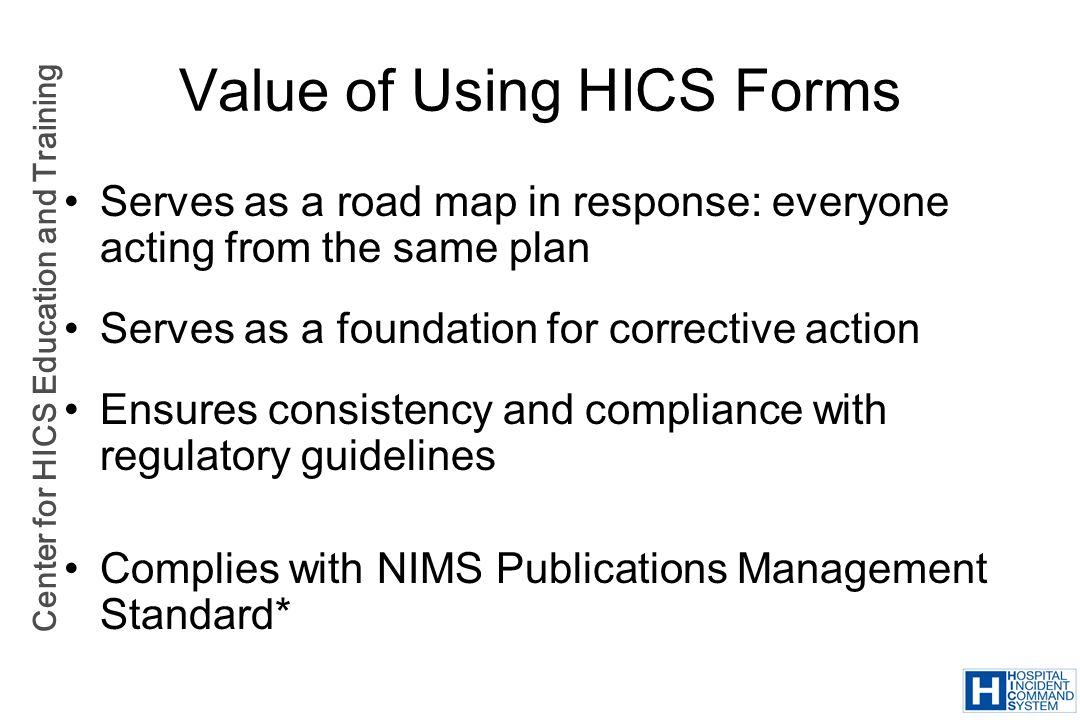 Value of Using HICS Forms