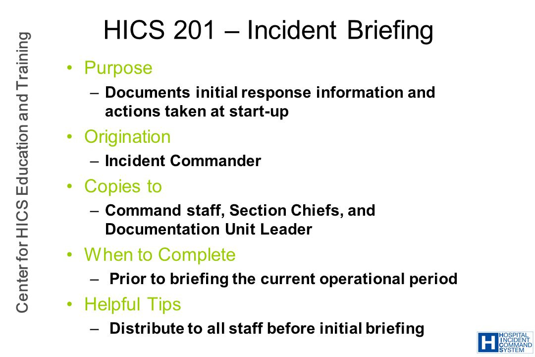 HICS 201 – Incident Briefing