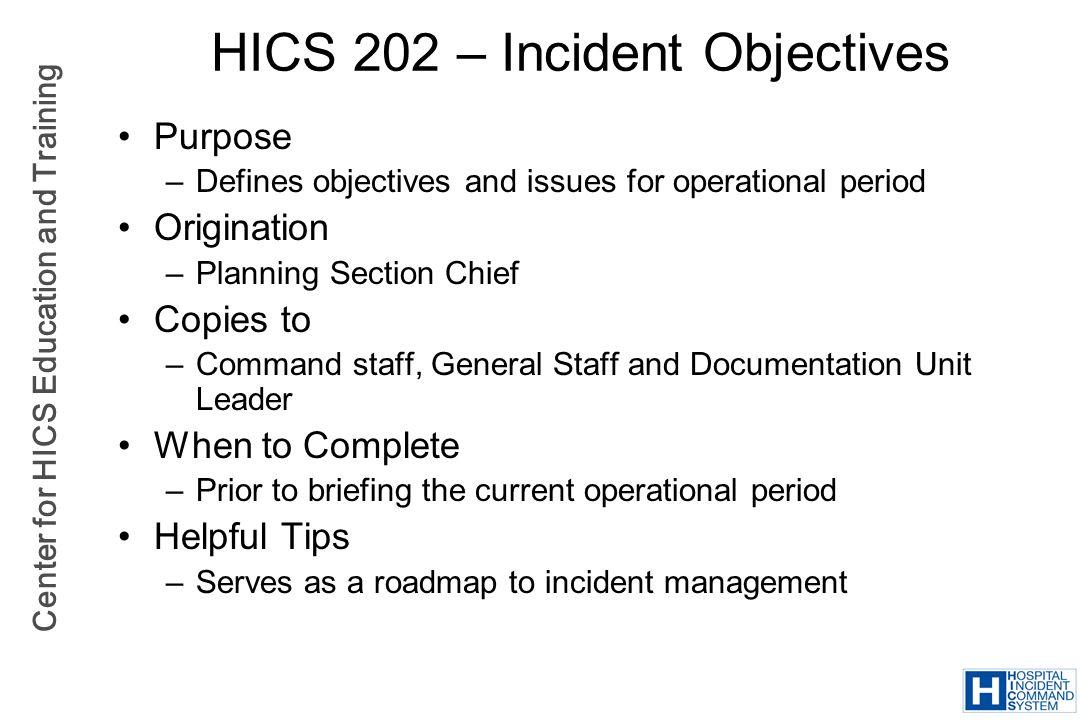 HICS 202 – Incident Objectives