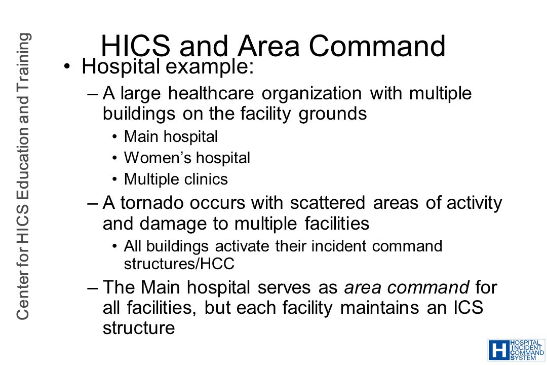 HICS and Area Command Hospital example: