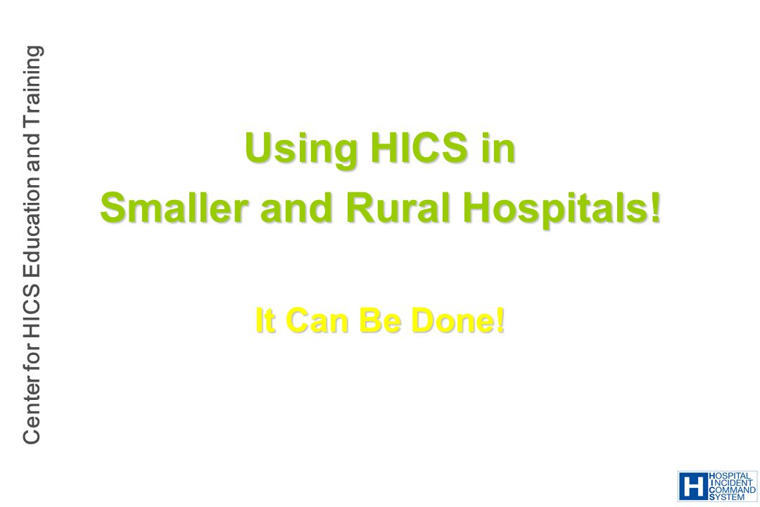 Smaller and Rural Hospitals!