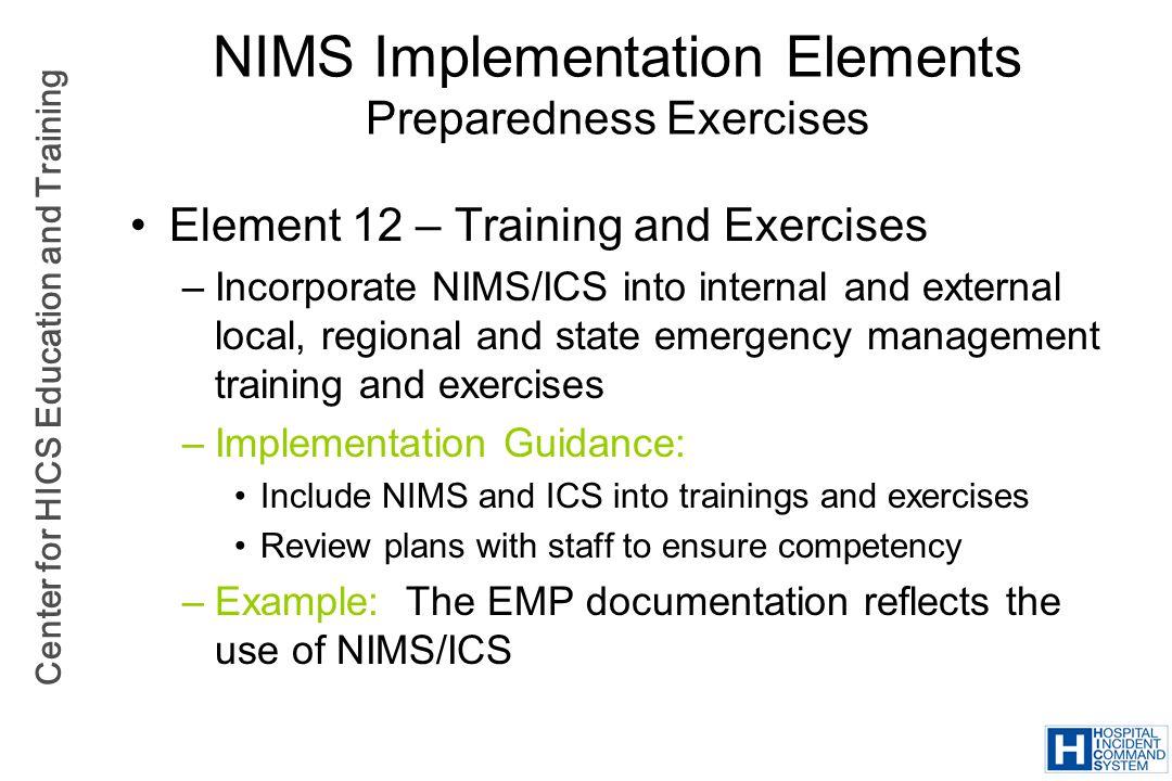 NIMS Implementation Elements Preparedness Exercises