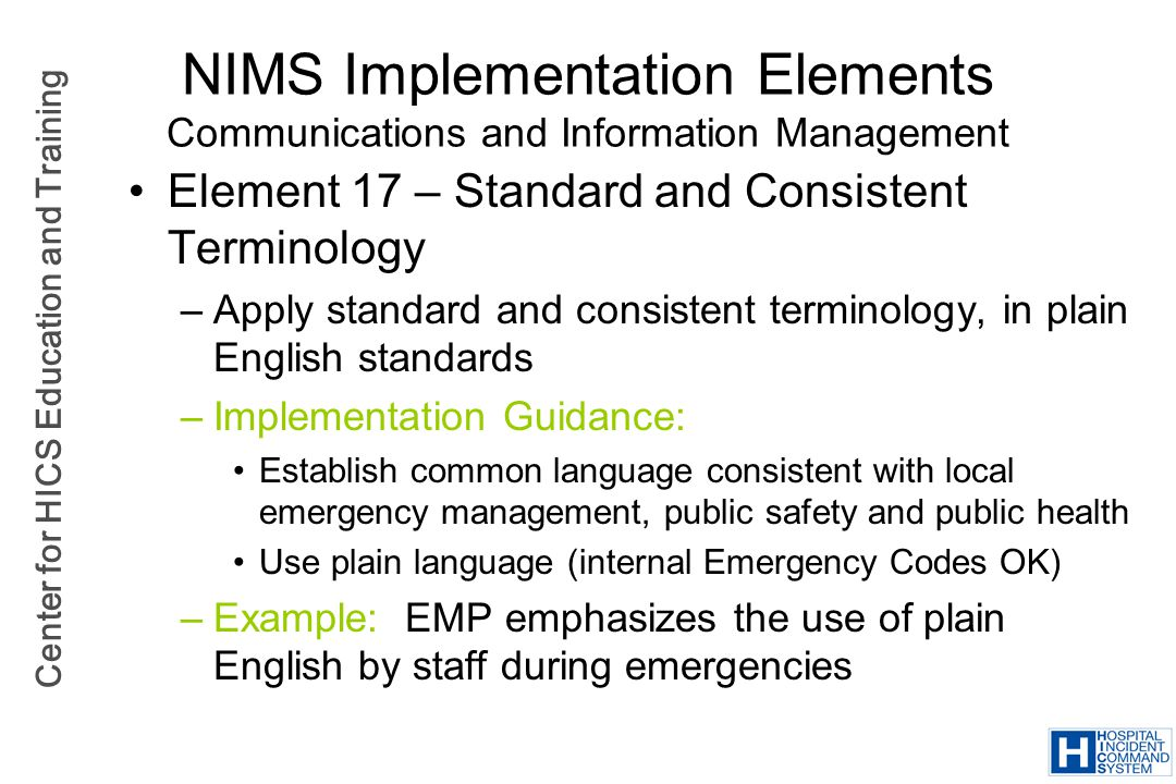 NIMS Implementation Elements Communications and Information Management