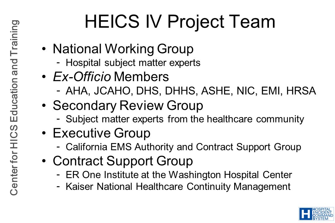 HEICS IV Project Team National Working Group Ex-Officio Members