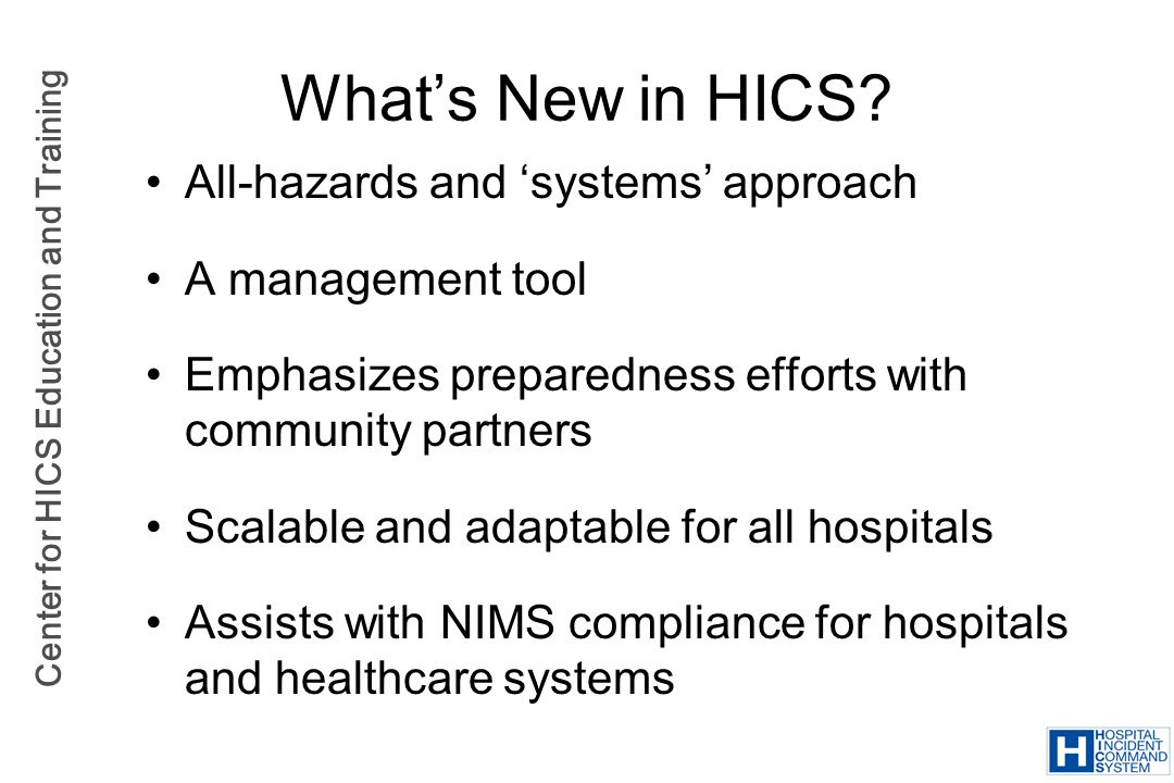 What's New in HICS All-hazards and 'systems' approach
