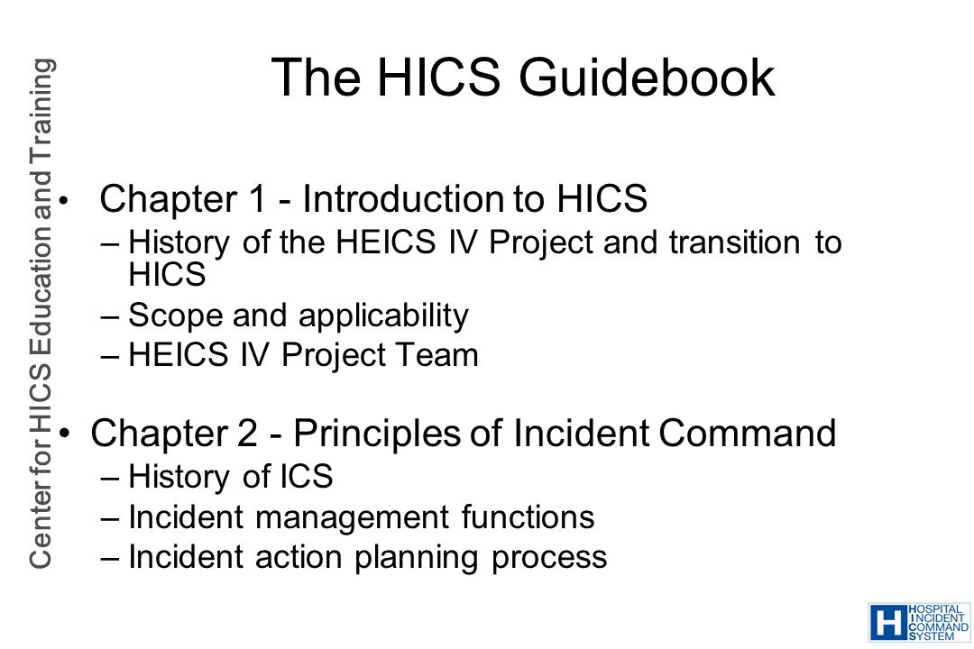 The HICS Guidebook Chapter 2 - Principles of Incident Command