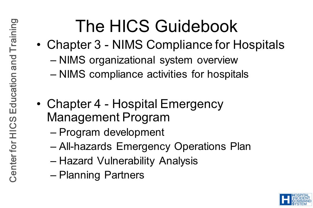 The HICS Guidebook Chapter 3 - NIMS Compliance for Hospitals