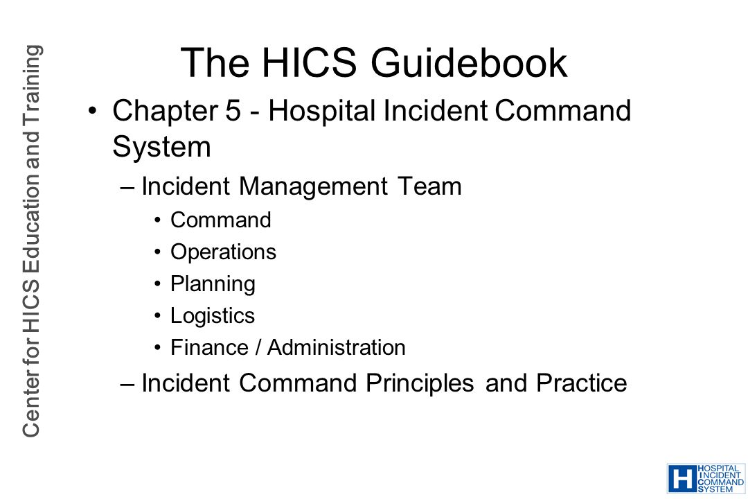 The HICS Guidebook Chapter 5 - Hospital Incident Command System