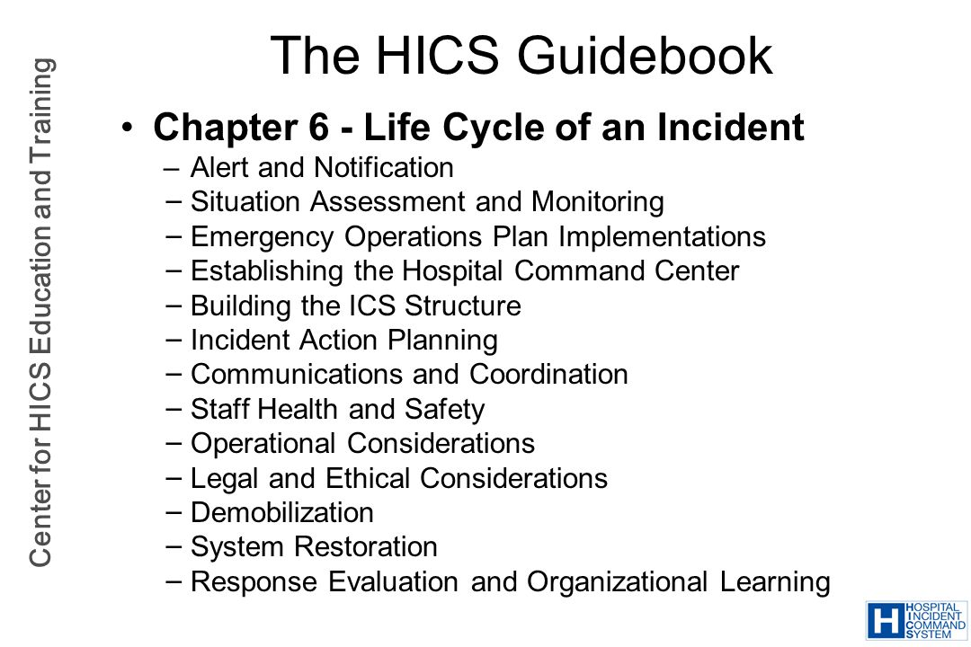 The HICS Guidebook Chapter 6 - Life Cycle of an Incident