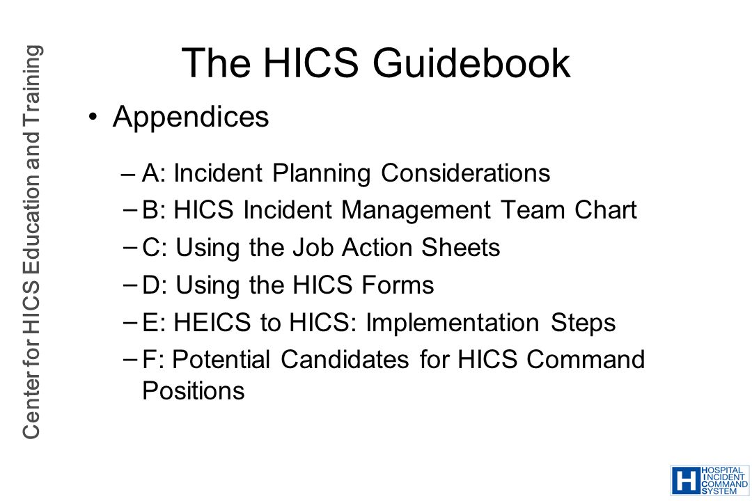 The HICS Guidebook Appendices A: Incident Planning Considerations