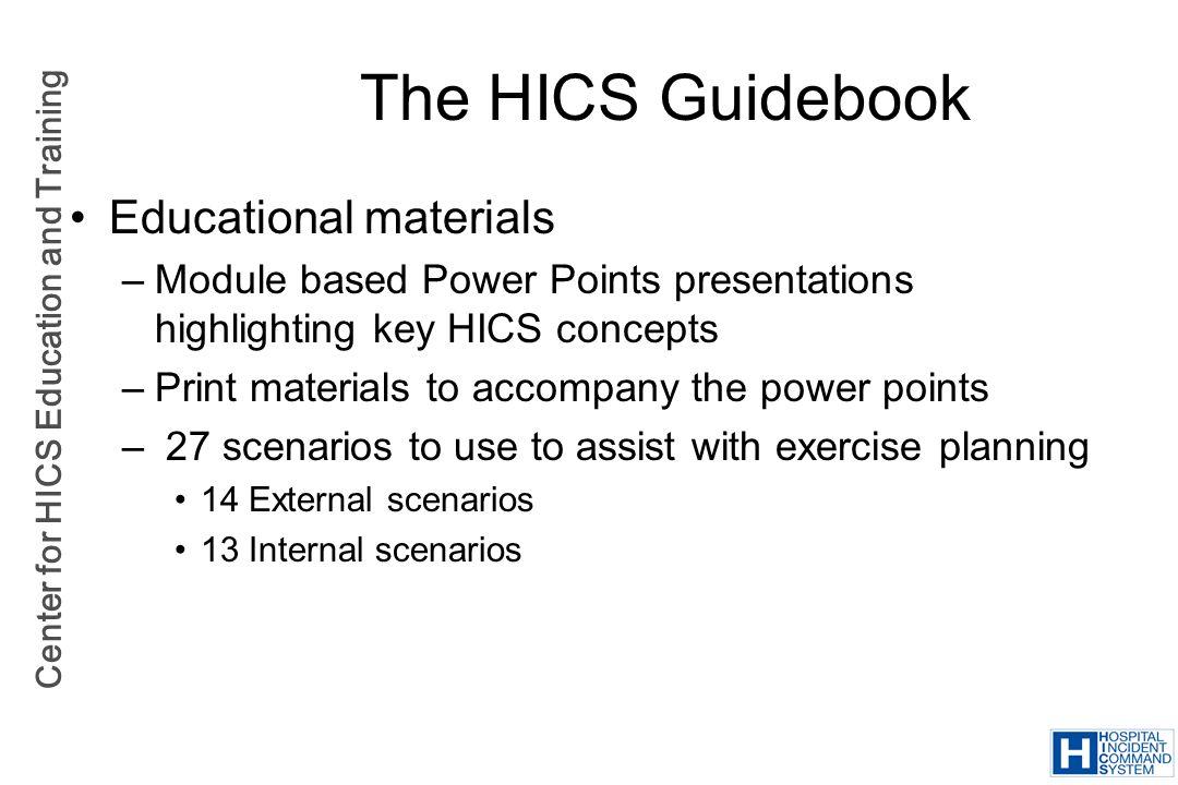 The HICS Guidebook Educational materials