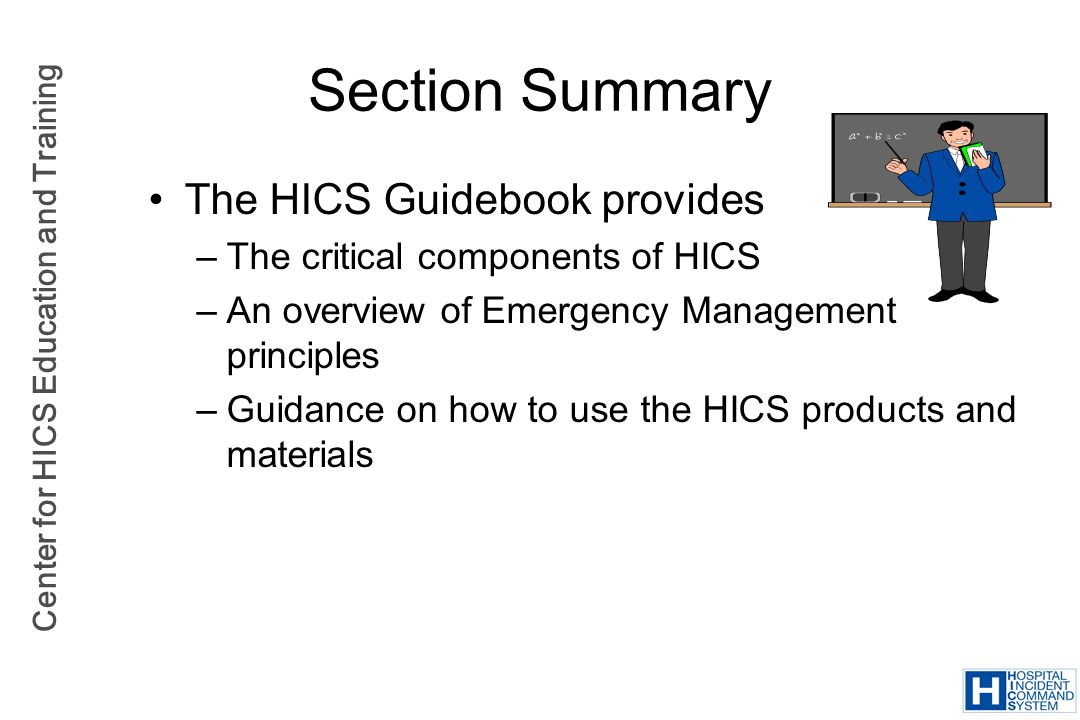 Section Summary The HICS Guidebook provides