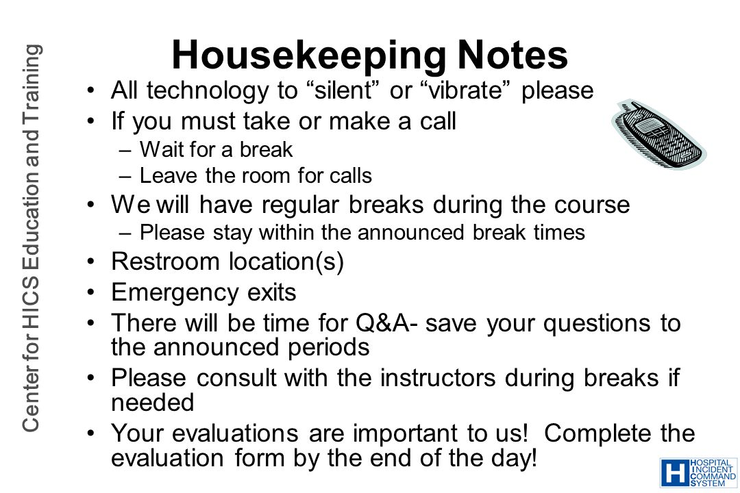 Housekeeping Notes All technology to silent or vibrate please