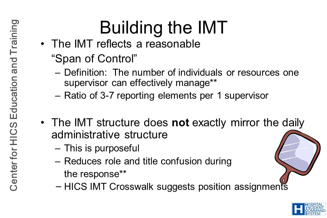 Building the IMT The IMT reflects a reasonable Span of Control