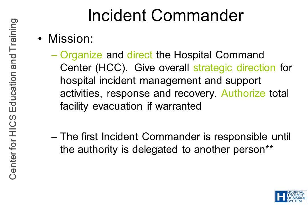 Incident Commander Mission: