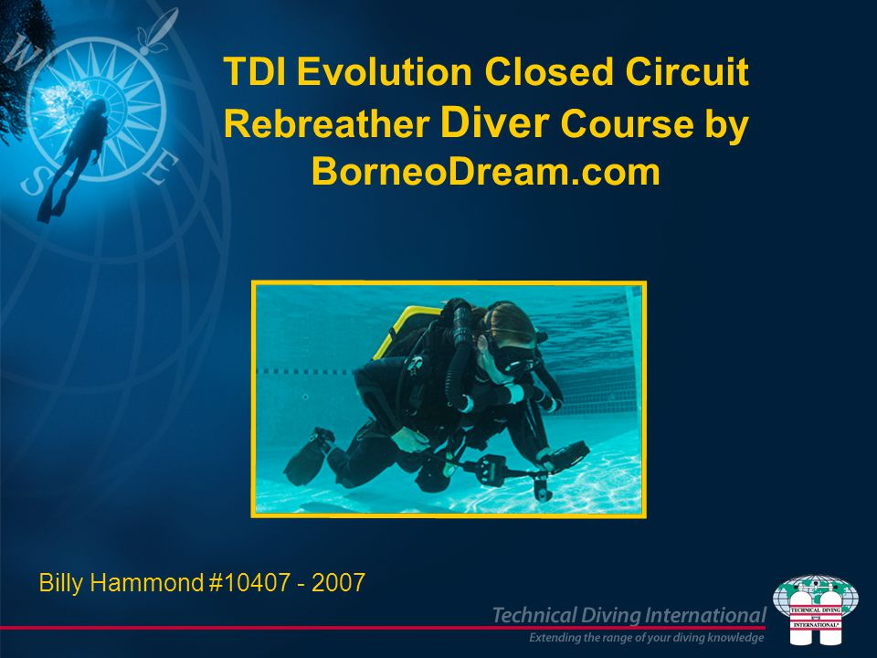 TDI Evolution Closed Circuit Rebreather Diver Course by BorneoDream