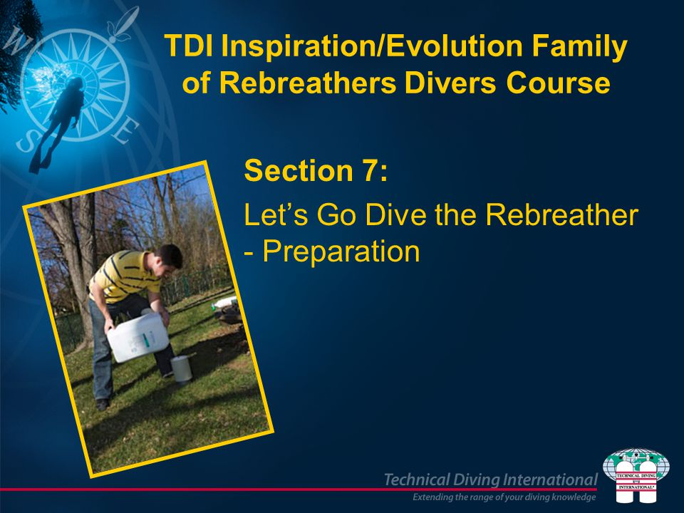 TDI Inspiration/Evolution Family of Rebreathers Divers Course