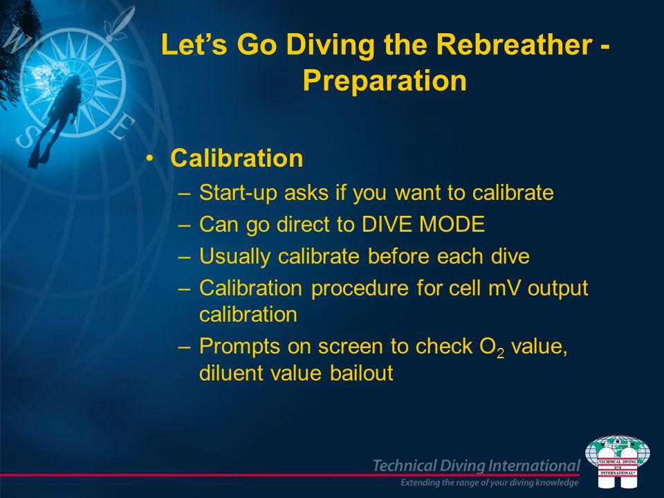 Let's Go Diving the Rebreather - Preparation