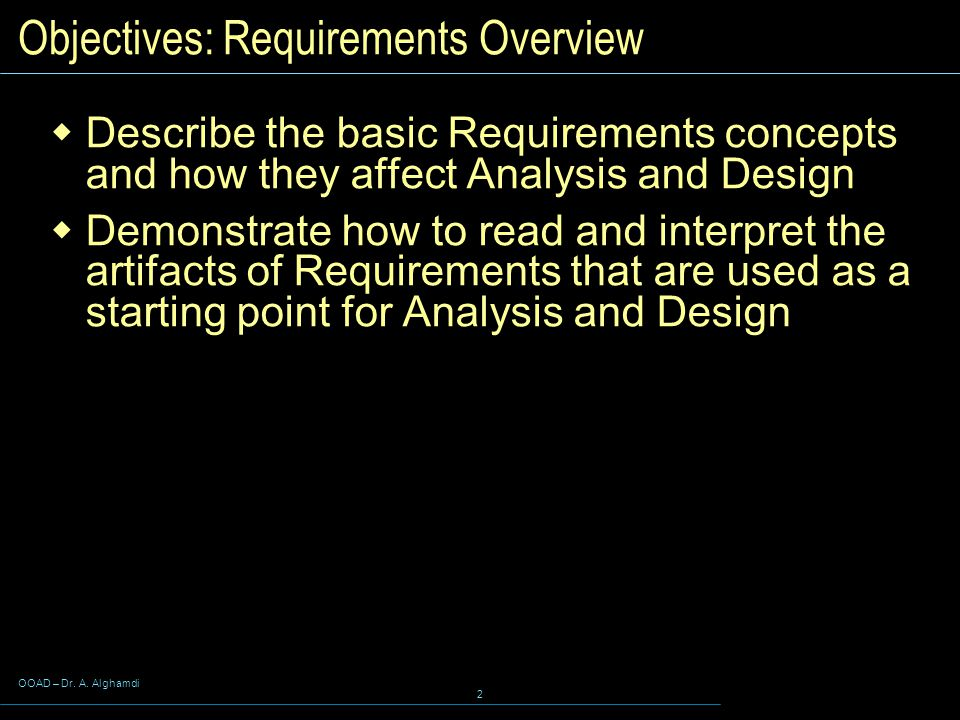 Objectives: Requirements Overview