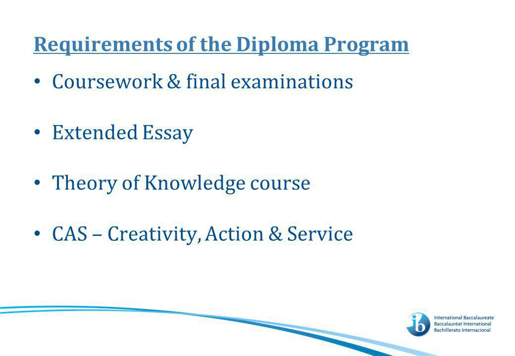 Requirements of the Diploma Program