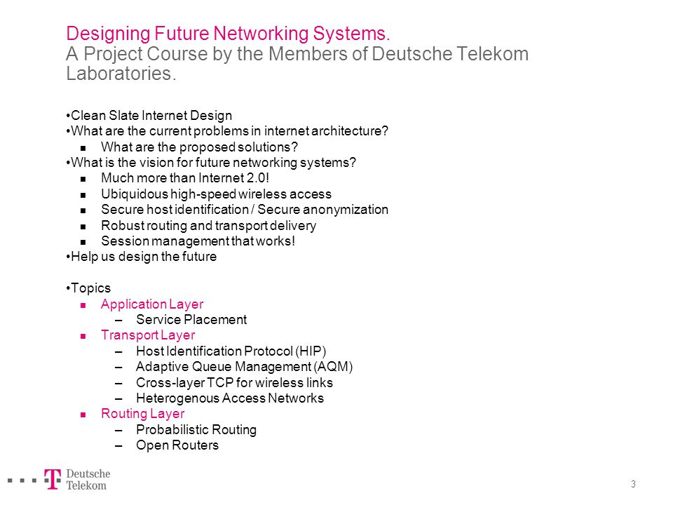 Designing Future Networking Systems. Course Administration.