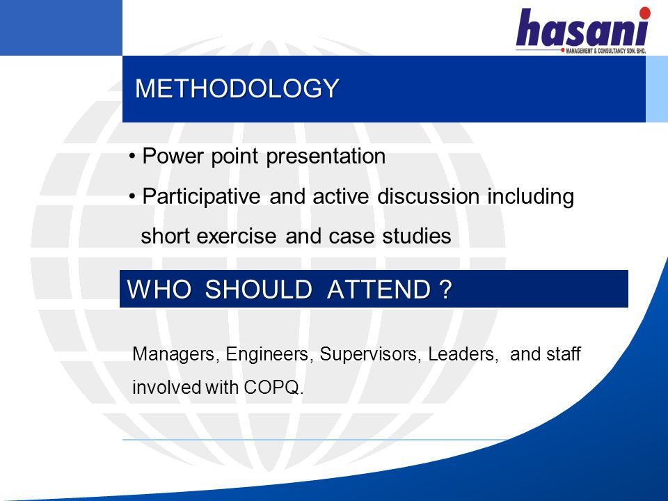 METHODOLOGY WHO SHOULD ATTEND Power point presentation