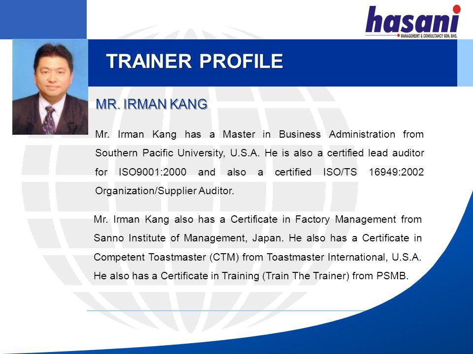 TRAINER PROFILE MR. IRMAN KANG